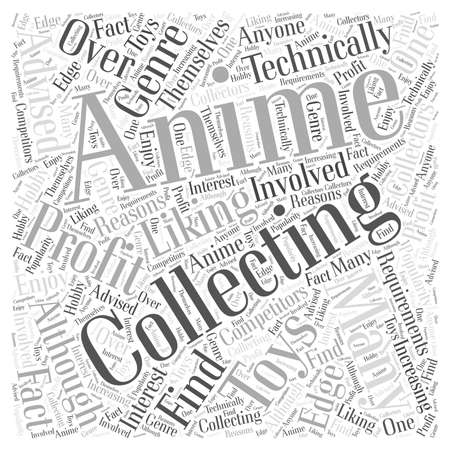 Anime collectable toys word cloud concept