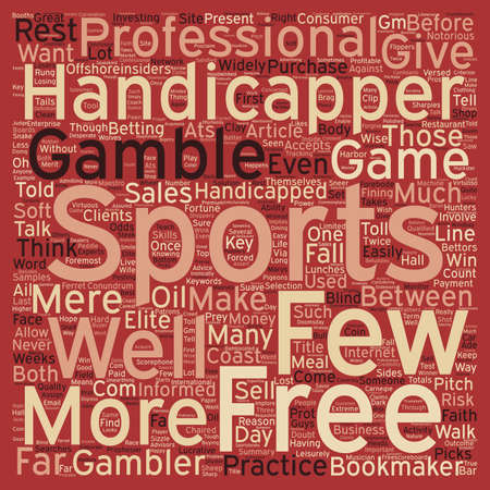 Are You Handicapped Without a Sports Handicapper text background wordcloud concept Illustration