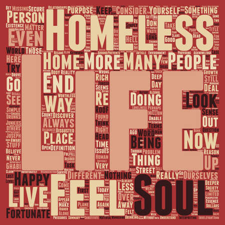 worthless: Are you homeless does your soul have a Home text background wordcloud concept Illustration