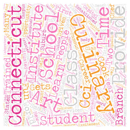 Arts culinary school in Connecticut text background wordcloud concept