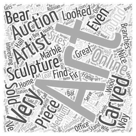 Art auctions for sculptures Word Cloud Concept Illustration