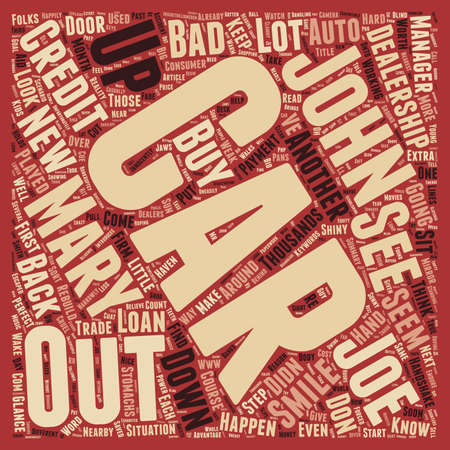 Bad credit auto loans and the car dealership text background wordcloud concept