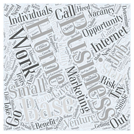business opportunity: Base business home internet marketing opportunity small word cloud concept