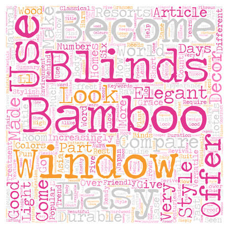 Bamboo window blinds for style elegance and ease text background wordcloud concept