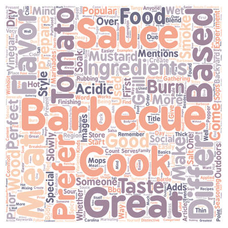 Barbecue sauce for a perfect barbeque text background wordcloud concept