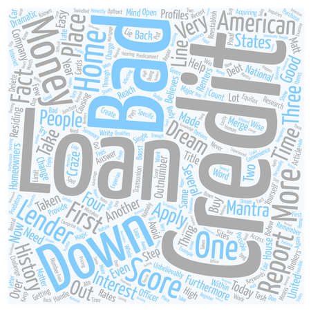 Bad Credit No Money Down Loans Help Within Reach text background wordcloud concept Illustration