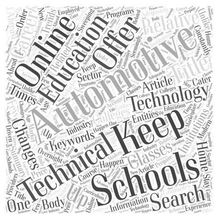 Automotive Technical Schools Keeping Up With the Times Word Cloud Concept Illustration