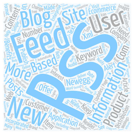 really simple syndication: Benefits Of Rss In Ecommerce text background wordcloud concept