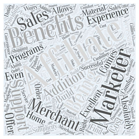 Benefits Of Being An Affiliate Marketer Word Cloud Concept Illustration