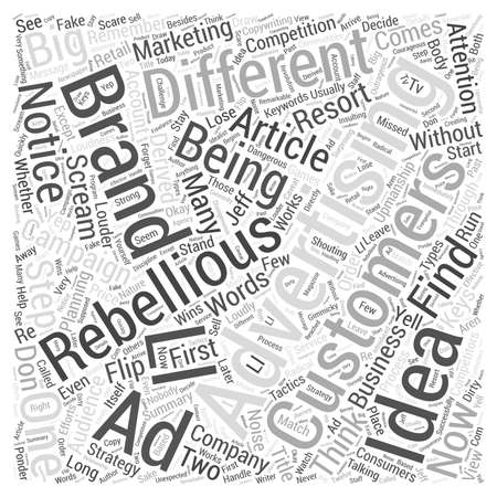 rebellious: Be Rebellious Word Cloud Concept