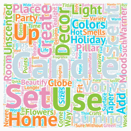 Beautify and Add Fragrance to Your Home Decor with Candles text background wordcloud concept Illustration