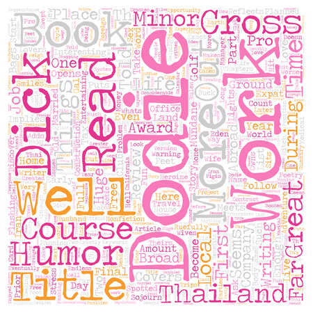 implies: Book Review A Broad Abroad In Thailand By Dodie Cross text background wordcloud concept Illustration