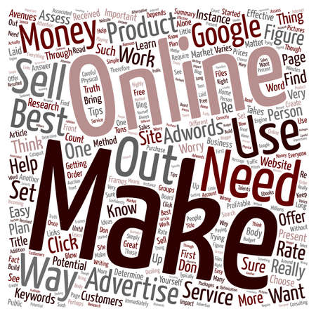 Best Way to Make Money Online What It Takes text background wordcloud concept Ilustração