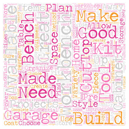 Build Your Own Garage Workbench text background wordcloud concept Illustration