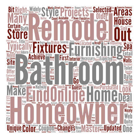 homeowners: A New Look For Your Bathroom text background word cloud concept