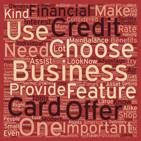 Business Credit Cards Credit Card Offers That Is Perfect For Your Business text background wordcloud concept