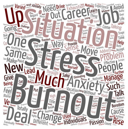 Burnout Move On And Rise Up text background wordcloud concept