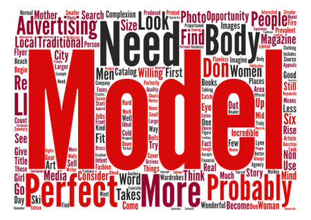 Do You Have What It Takes To Become A Model text background word cloud concept.