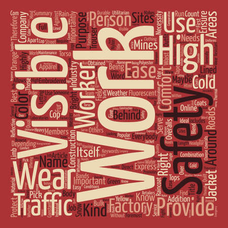 importantly: High Visibility Work Wear text background word cloud concept