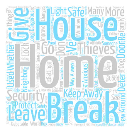 Have a Home You Can Feel Safe In Word Cloud Concept Text Background Illustration