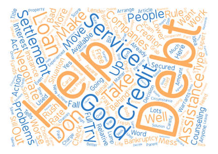Debt Help Services What To Be Careful Of text background word cloud concept Çizim