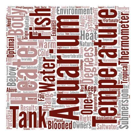 enables: How To Keep Your Aquarium s Temperature Just Right Word Cloud Concept Text Background