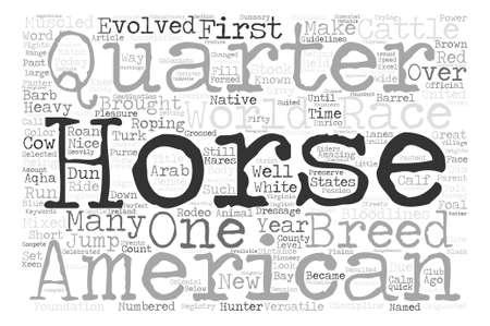 bloodlines: Horse Breeds American Quarter Horse Word Cloud Concept Text Background Illustration