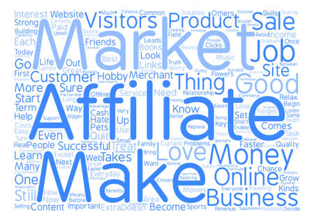 Do You Have What It Takes To Be An Affiliate Marketer Word Cloud Concept Text Background Illustration