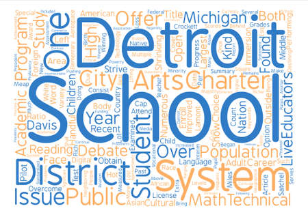 strive for: Educators Strive For Improvement In Detroit Schools text background word cloud concept