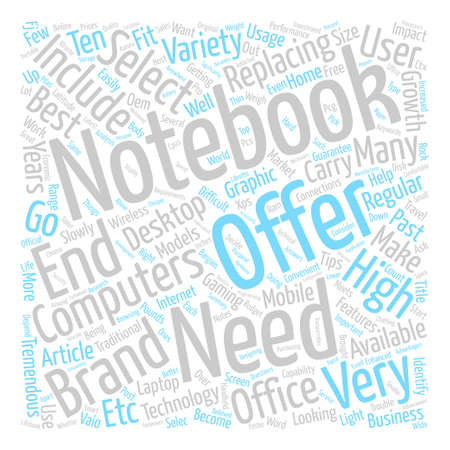 How To Select The Notebook That Meets Your Requirements text background word cloud concept