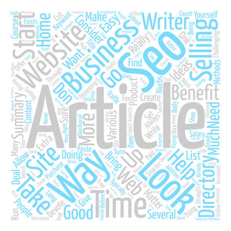 How You Can Get Your SEO Articles On The Web text background word cloud concept