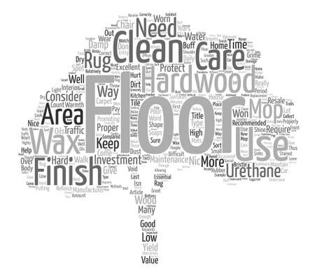 How To Care For A Hardwood Floor text background word cloud concept Illustration