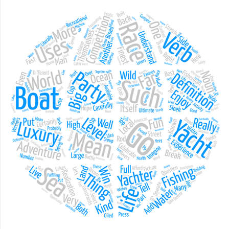 Yacht the Noun and the Verb Word Cloud Concept Text Background