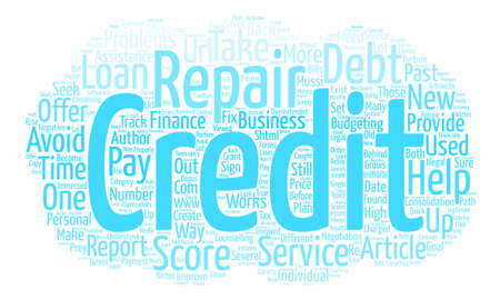 How Credit Repair Works text background word cloud concept