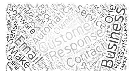 response: Email Automatic Response Software Makes Sense text background word cloud concept