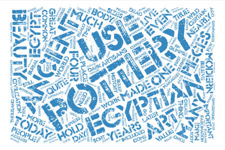 intrigue: Egyptian Pottery Ageless Beauty text background word cloud concept