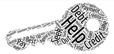 Debt Help Who Can You Turn To text background word cloud concept Illustration