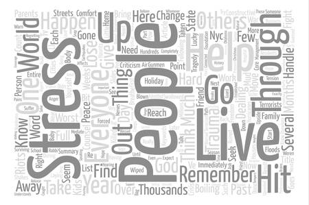 The Stress Hits Months after Tragedy Change or Trauma Word Cloud Concept Text Background