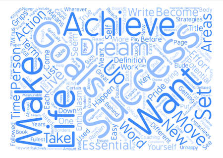 Make a great success wherever you are Word Cloud Concept Text Background Illustration