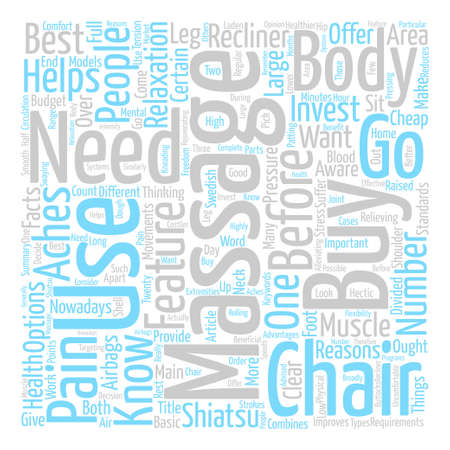 before: What You Need To Know Before You Buy A Massage Chair text background word cloud concept Illustration