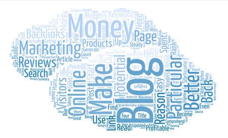 Make Money With your blog Why Are Blogs Profitable Word Cloud Concept Text Background