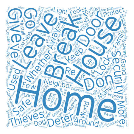 Have a Home You Can Feel Safe In text background word cloud concept