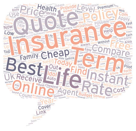 Compare Instant Online Quotes For Term Life Insurance Today Text Background  Wordcloud Concept Vector