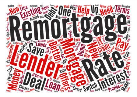 earned: Remortgage to save your hard earned Money Word Cloud Concept Text Background Illustration