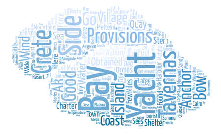 Yacht Charter in Southern Crete Word Cloud Concept Text Background Illustration