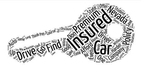 How To Find Affordable Car Insurance In Nevada text background word cloud concept