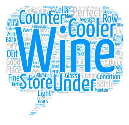 Under Counter Coolers The Modern Wine Cellar text background word cloud concept