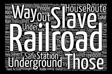 The Underground Railroad text background word cloud concept Illustration