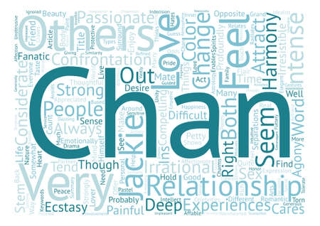 irresistible: The Ins And Outs Of Jackie Chan s Relationships text background word cloud concept