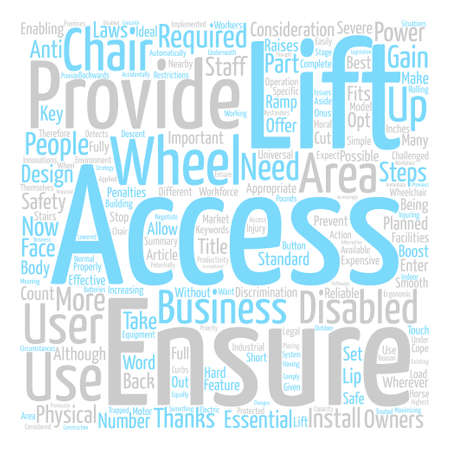 gain access: Wheel Chair Lifts Word Cloud Concept Text Background